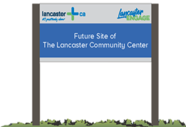 Future Home of the Lancaster Community Center